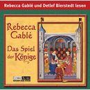 Das Spiel der Könige/Rebecca Gablé