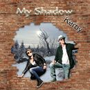 My Shadow/Kerby