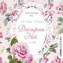 Daringham Hall, Teil 1: Das Erbe/Kathryn Taylor