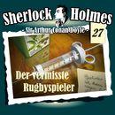 Die Originale - Fall 27: Der vermisste Rugbyspieler/Sherlock Holmes