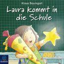 Laura kommt in die Schule/Klaus Baumgart