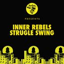 Strugle Swing/Inner Rebels