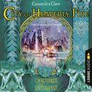 City of Heavenly Fire - Chroniken der Unterwelt/Cassandra Clare