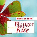 Blutiger Klee/Marlene Faro