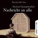 Nachricht an alle/Michael Kumpfmüller