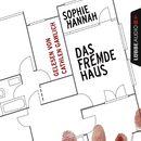 Das fremde Haus (Ungekürzt)/Sophie Hannah