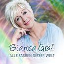 Alle Farben dieser Welt/Bianca Graf