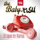 El Que Te Llama/The Baby