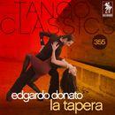 Tango Classics 355: La Tapera (Historical Recordings)/Edgardo Donato