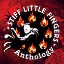 Anthology/Stiff Little Fingers