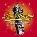 La Vie En Chantant/Luis Mariano