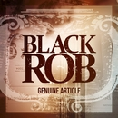 Genuine Article/Black Rob
