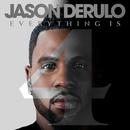 Get Ugly/Jason Derulo