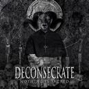 Nothing Is Sacred/Deconsecrate