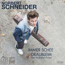 Immer schee draubleim/Norbert Schneider