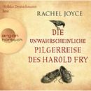 Die unwahrscheinliche Pilgerreise des Harold Fry (Gekürzte Fassung)/Rachel Joyce