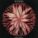 The Circle/The Wipers