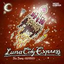 Ten Years (Remixed)/Luna City Express