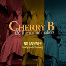 No Answer (Andy Lewis Remixes)/Cherry B & The Sound Makers