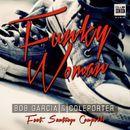 Funky Woman/Bob Garcia / Coleporter