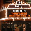 You're Hypaphemic - William Rosario 2015 Dust Off/House Rated