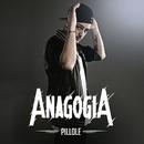 Pillole/Anagogia