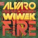 Fire (Original Mix)/Alvaro & Wiwek