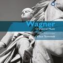 Wagner: Opera Orchestral Music/Klaus Tennstedt