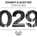 Survivors/Zomboy & MUST DIE!