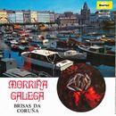 Morriña galega/Brisas da Coruña