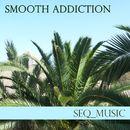 Smooth Addiction/SEQ_music