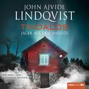 Tindalos - Jäger aus dem Jenseits/John Ajvide Lindqvist