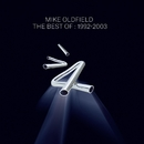 The Best Of Mike Oldfield: 1992-2003/Mike Oldfield