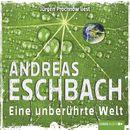 Eine unberührte Welt - Kurzgeschichte/Andreas Eschbach