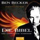 Die Bibel - Eine gesprochene Symphonie/Ben Becker