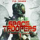 Space Troopers, Folge 1: Hell's Kitchen/P. E. Jones