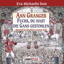 Fuchs, du hast die Gans gestohlen - Mitchell & Markbys zweiter Fall/Ann Granger