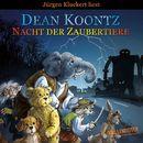 Nacht der Zaubertiere/Dean Koontz