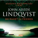 So ruhet in Frieden/John Ajvide Lindqvist