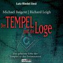 Der Tempel und die Loge/Michael Baigent, Richard Leigh