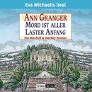 Mord ist aller Laster Anfang/Ann Granger