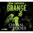 Choral des Todes/Jean-Christophe Grangé