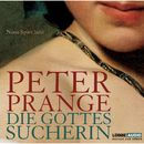 Die Gottessucherin/Peter Prange