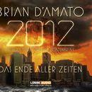 2012: Das Ende aller Zeiten - Teil 1/Brian D'Amato