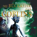 Die Rückkehr der Goblins/Jim C. Hines