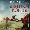 Die Sturmkönige - Glutsand [Folge 3]/Kai Meyer