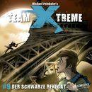 Folge 9: Der Schwarze Renegat/Team Xtreme