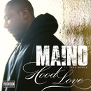 Hood Love (feat. Trey Songz)/Maino