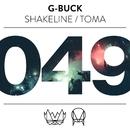 ShakeLine / Toma/G-Buck