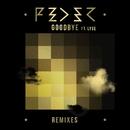 Goodbye (feat. Lyse) [Remixes]/Feder